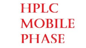 Hplc Mobile Phase: Requirement and precautions.